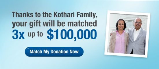 Your donation will be matched 3X up to $100,000!