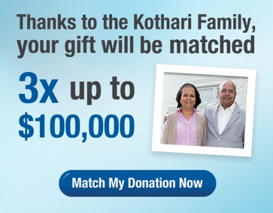 Your donation will be matched 3X up to $100,000