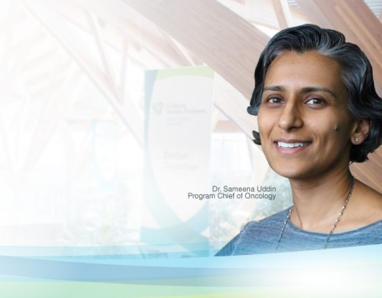 Introducing Dr. Sameena Uddin, Program Chief and Medical Director, Oncology