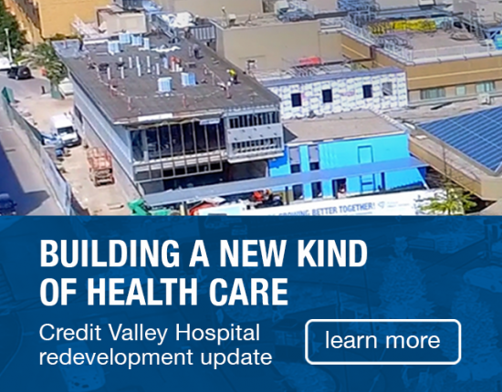 Building A New Kind of Health Care, Credit Valley Hospital Redevelopment Update