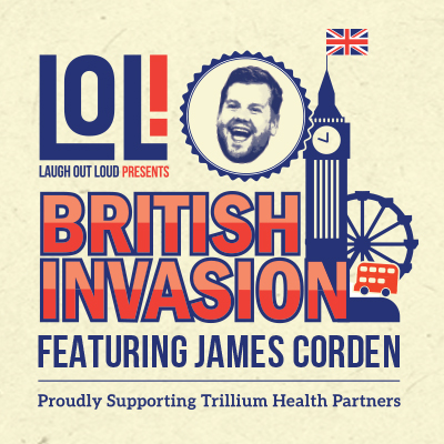Laugh Out Loud 2017 with Headliner James Corden
